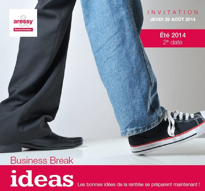 businss break ideas Aressy 2014