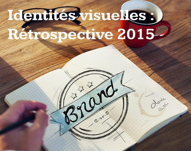 Identités visuelles : rétrospective 2015
