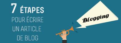 7 étapes pour écrire un article de blog