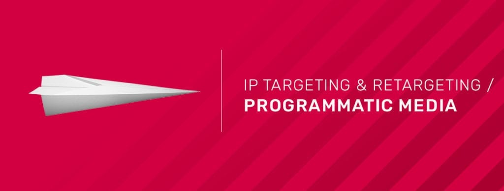 ABM_IP targeting & retargeting-programmatic media