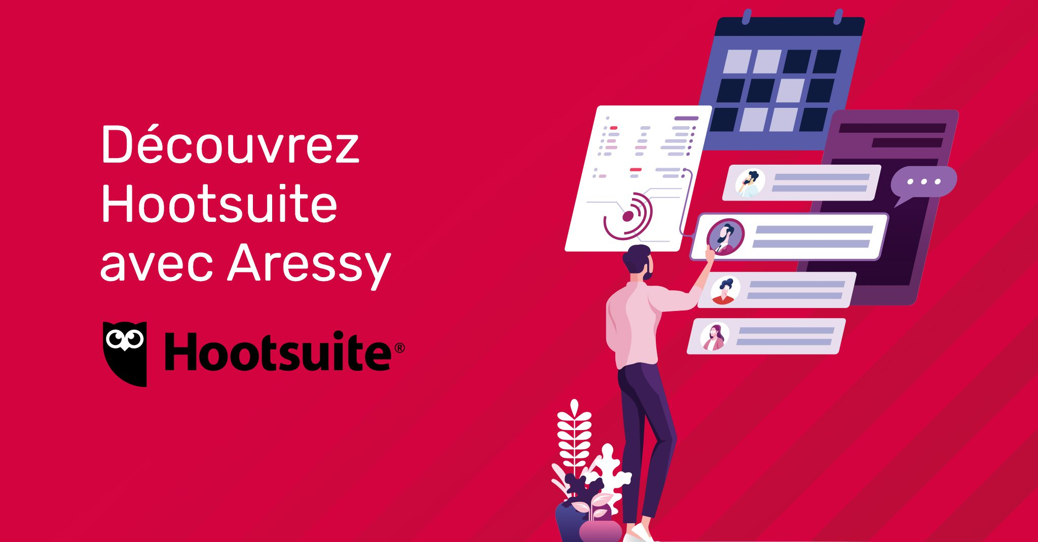 Visuel Aressy & Hootsuite