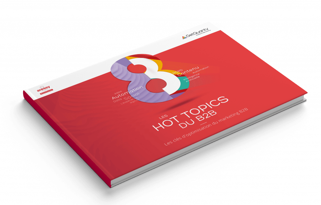Télécharger l'E-book : Les 8 hot topics du B2B